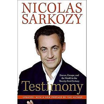 Testimony by Sarkozy & Nicolas