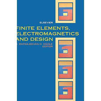 Elementi finiti elettromagnetismo e Design by Hoole & S. R. H.