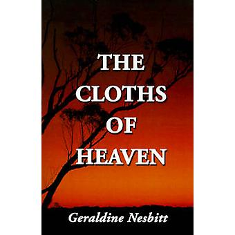 The Cloths of Heaven by Nesbitt & Geraldine