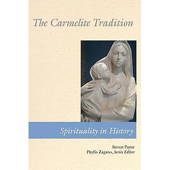 Carmelite Tradition by Payne & Steven