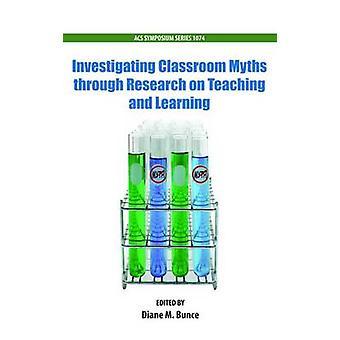 Undersøker klasserommet myter gjennom forskning på undervisning og læring av Bunce & Diane