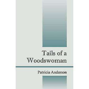 De staart van een Woodswoman door Anderson & Patricia