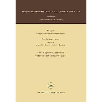 Soziale Sprachvarietten im niederrheinischen Industriegebiet por Mihm & Arend