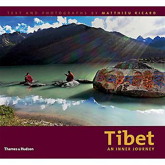 Tibet - An Inner Journey by Matthieu Ricard - 9780500289051 Book