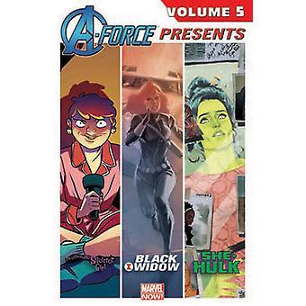A-Force Presents Vol. 5 - Volume 5 by Jason Aaron - Adrian Alphona - P