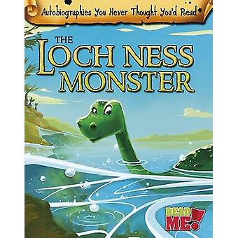 The Loch Ness Monster by Catherine Chambers - Lois Billau - Loic Bill