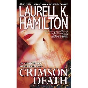 Crimson Death by Laurell K Hamilton - 9781101987742 Book
