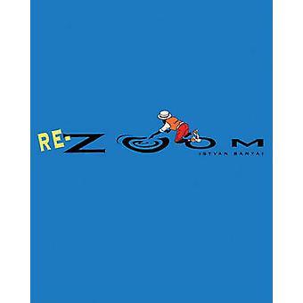 Re-Zoom by Istvan Banyai - 9780613961684 Book