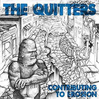 Quitters - bidrager til Erosion [Vinyl] USA import