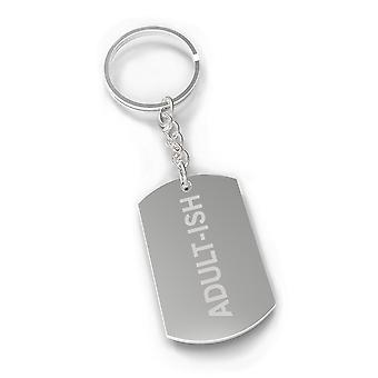 Adult-ish Funny Saying Unique Design Key Chain Gift Nickel Plated