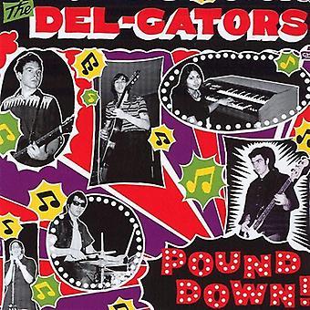 Del-Gators - pund ned [CD] USA import
