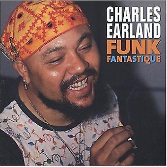 Charles Earland - Funk Fantastique [CD] USA import
