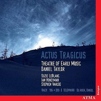 Leblanc/Taylor - importazione USA Actus Tragicus [CD]