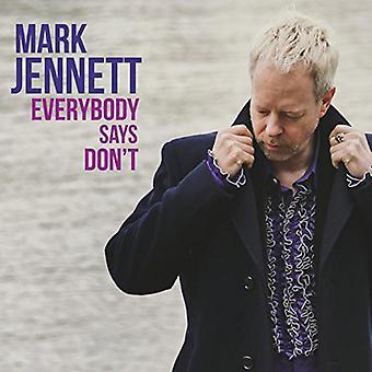 Mark Jennett - importazione USA tutti dice non [CD]