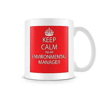 Keep Calm ik ben een omgevings Manager bedrukte mok