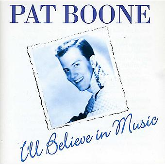 Pat Boone - I'Ll Believe in Love [CD] USA import