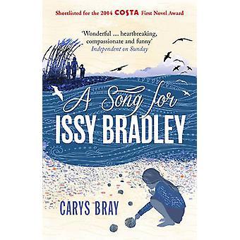 Une chanson pour Issy Bradley Carys Bray - livre 9780099591870