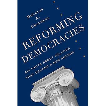 Reformera demokratier - sex fakta om politik som kräver en ny ålder