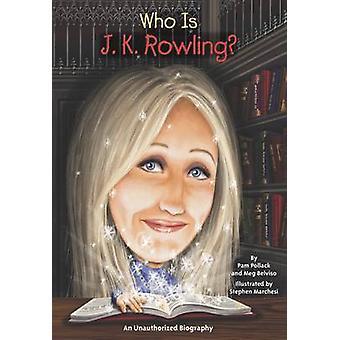 Vem är J.K. Rowling? av Pam Pollack - Meg Belviso - 9780448458724 bok