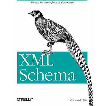 XML Schema by Eric Van Der Vlist - 9780596002527 Book