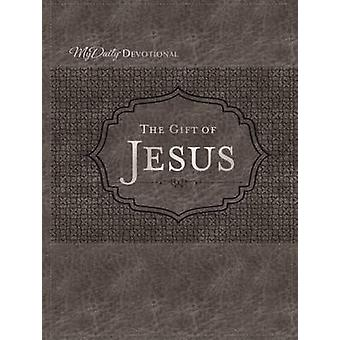 The Gift of Jesus by Johnny Hunt - 9780718086411 Book