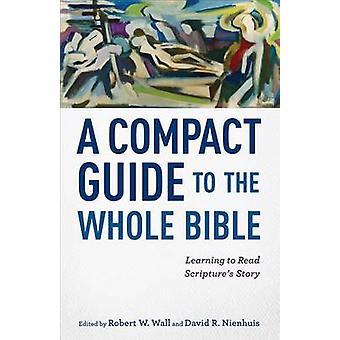 En kompakt Guide til hele Bibelen - at lære at læse skriftens Stor