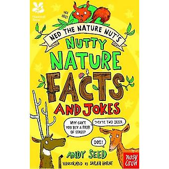 National Trust - Ned the Nature Nut's Nutty Nature Facts and Jokes by