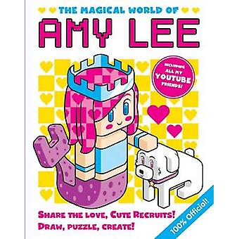 The Magical World of Amy Lee by Amy Lee - 9781338120165 Book