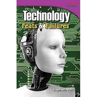 Technology - Feats & Failures by Stephanie Paris - 9781433348693 Book
