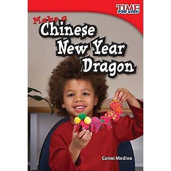 Make a Chinese New Year Dragon by Conni Medina - 9781433335938 Book