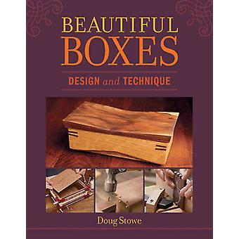 Beautiful Boxes - Design and Technique by Doug Stowe - 9781621139553 B