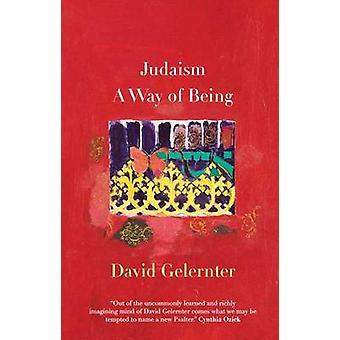 Judaism - A Way of Being by David Hillel Gelernter - 9780300168150 Book