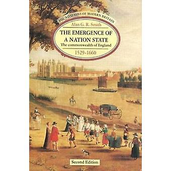 Emergence of a Nation State by Alan G R Smith