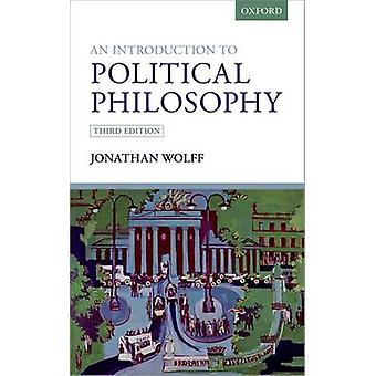 An Introduction to Political Philosophy (3rd Revised edition) by Jona