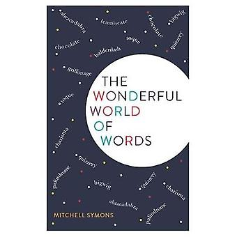 The Wonderful World of Words by Mitchell Symons - 9781782437666 Book
