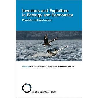 Investoren und Ausbeuter in Ökologie und Ökonomie - Prinzipien und App