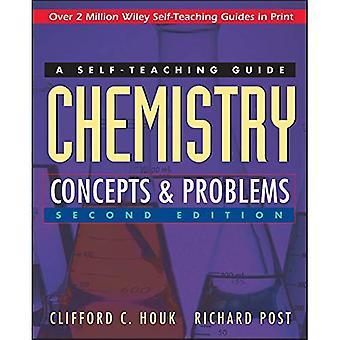 Kemi: Begrepp och problem: en SelfTeaching Guide: självstudier Guide (självlärande guider)
