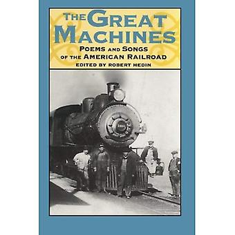 The Great Machines: Poems and Songs of the American Railroad