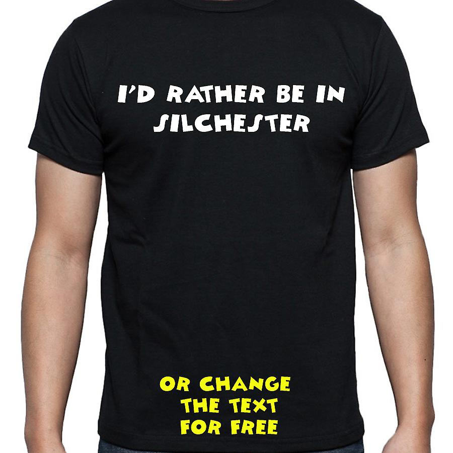 I'd Rather Be In Silchester Black Hand Printed T shirt