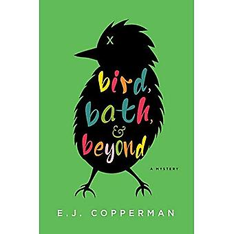 Bird, Bath, and Beyond: An� Agent to the Paws Mystery� (Agent to the Paws)