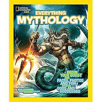 Everything Mythology (National Geographic Kids Everything)