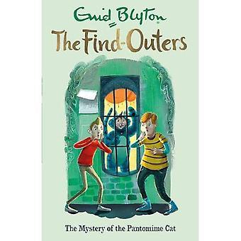Les trouvaille-Outers: Le mystère du chat Pantomime: livre 7