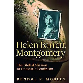 Helen Barrett Montgomery: The Global Mission of Domestic Feminism