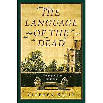 La langue des morts: un mystère de la seconde guerre mondiale