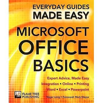 Basisbeginselen van Microsoft Office: Deskundig advies, gemaakt gemakkelijk (dagelijks gidsen Made Easy)