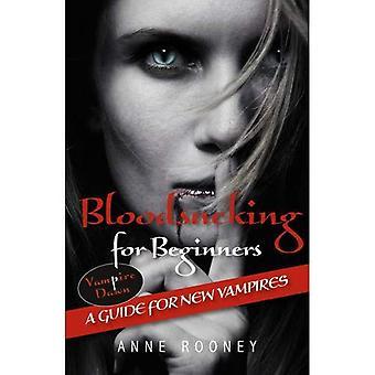 Blutsaugenden für Anfänger