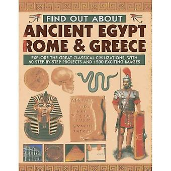 Find Out About Ancient Egypt, Rome & Greece: Exploring the Great Classical Civilizations, with 60 Step-by-step...