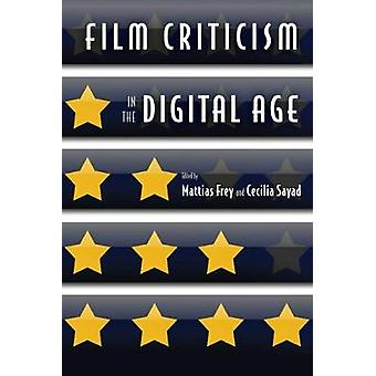Film kritik i den digitale tidsalder af Mattias Frey