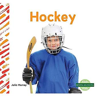 Hockey (Deportes: Guia PraCtica / Sports How to)