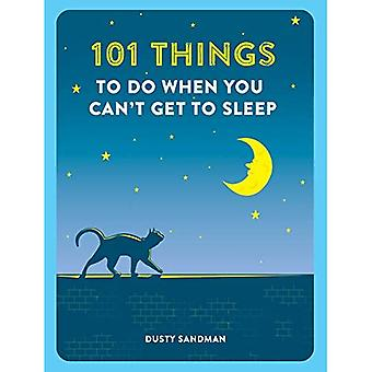 101 things To wanneer u To Sleep Get cant